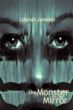 TheMonsterInTheMirror-JAMESON-ArtABergloff.jpg