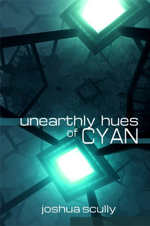 UnearthlyHuesOfCyan-SCULLY-CoverABergloff